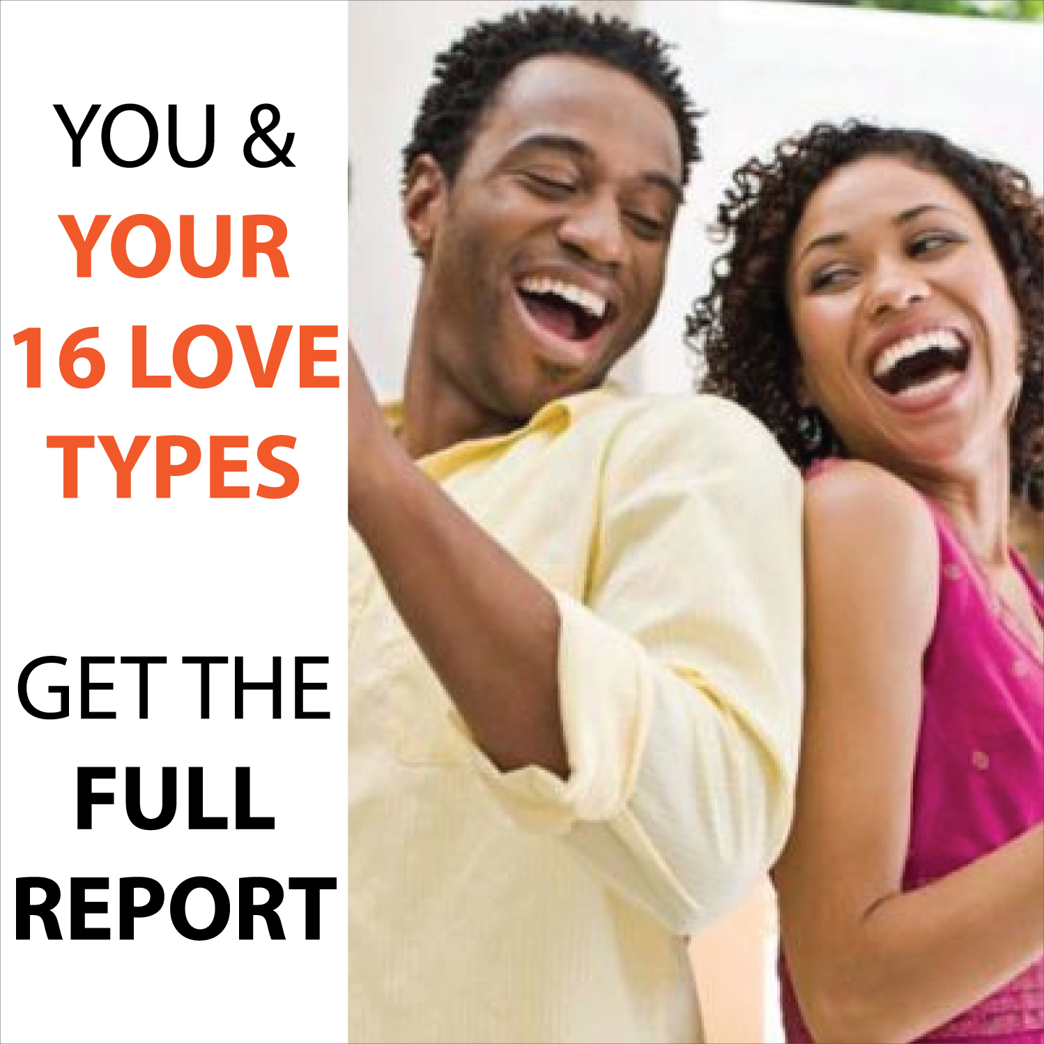Your 16 'Love Types' Full Report